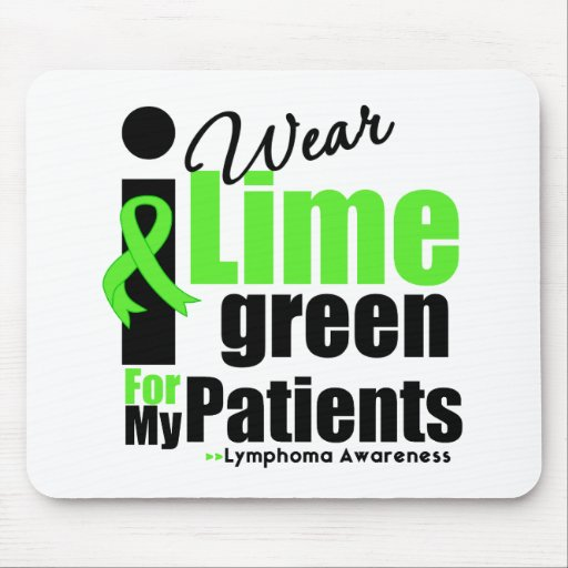 I Wear Lime Green For My Patients Mouse Pad