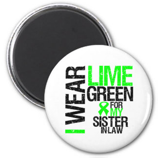 I Wear Lime Green For My Sister-in-Law Lymphoma 6 Cm Round Magnet
