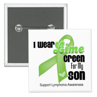 I Wear Lime Green For My Son - Lymphoma 15 Cm Square Badge