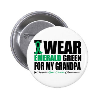 I Wear Liver Cancer Ribbon For My Grandpa Pinback Buttons