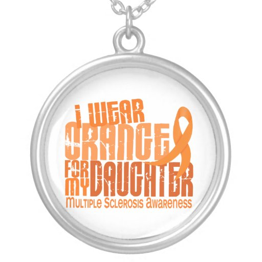 I Wear Orange Daughter 6.4 Multiple Sclerosis MS Round Pendant Necklace