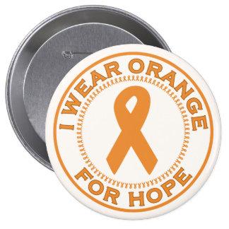 I Wear Orange For Hope 10 Cm Round Badge