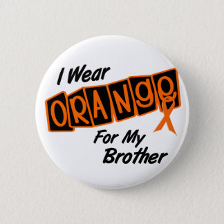 I Wear Orange For My BROTHER 8 6 Cm Round Badge