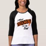 I Wear Orange For My Dad 8