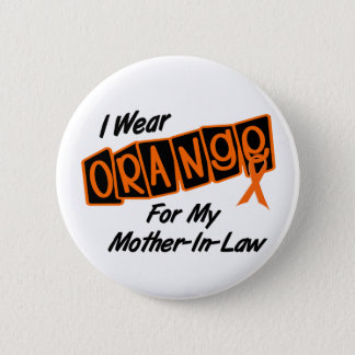 I Wear Orange For My MOTHERINLAW 8 6 Cm Round Badge