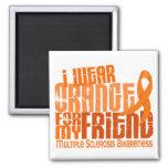 I Wear Orange Friend Multiple Sclerosis MS