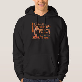 I Wear Peach For My Mom 27 Uterine Cancer Hoodie