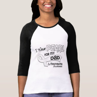 I Wear Pearl For My Dad 42 Mesothelioma Tee Shirt