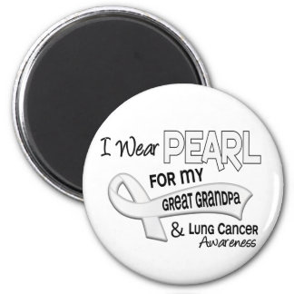 I Wear Pearl For My Great Grandpa 42 Lung Cancer 6 Cm Round Magnet