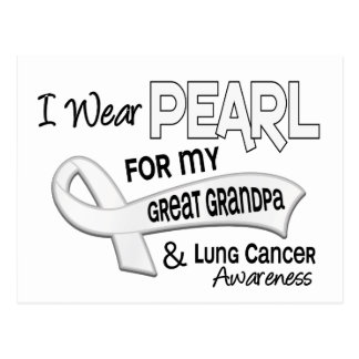 I Wear Pearl For My Great Grandpa 42 Lung Cancer Postcard