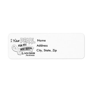 I Wear Pearl For My Great Grandpa 42 Lung Cancer Return Address Label