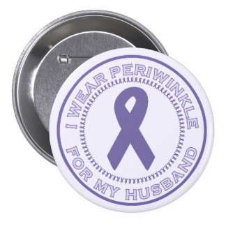 I Wear Periwinkle For My Husband 7.5 Cm Round Badge