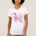 I Wear Pink Because I Love My Sister Tees