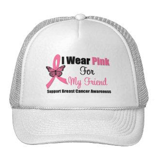I Wear Pink Butterfly Ribbon For My Friend Trucker Hats