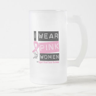 I Wear Pink For All Women Breast Cancer Coffee Mugs