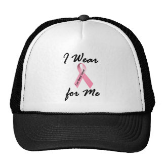 I Wear Pink For Me 1 Breast Cancer Cap
