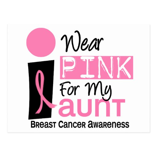 I Wear Pink For My Aunt 9 Breast Cancer Postcard