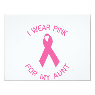 I Wear Pink For My Aunt Breast Cancer Awareness 11 Cm X 14 Cm Invitation Card