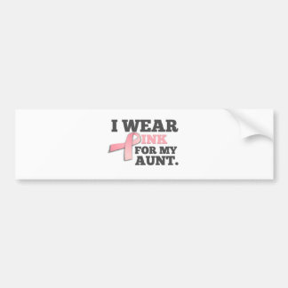 I WEAR PINK FOR MY AUNT Breast Cancer Awareness Bumper Sticker