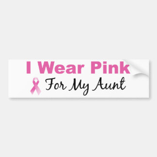 I Wear Pink For My Aunt Bumper Sticker