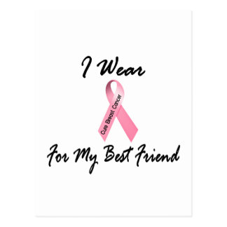 I Wear Pink For My Best Friend 1 Breast Cancer Postcard