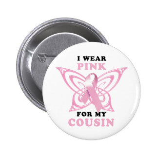I Wear Pink for my Cousin 6 Cm Round Badge