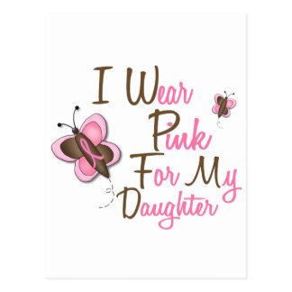 I Wear Pink For My Daughter 22 BREAST CANCER Tees Postcards