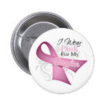 I Wear Pink For My Daughter Breast Cancer 6 Cm Round Badge
