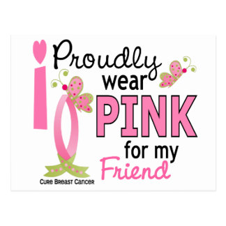 I Wear Pink For My Friend 27 Breast Cancer Postcard