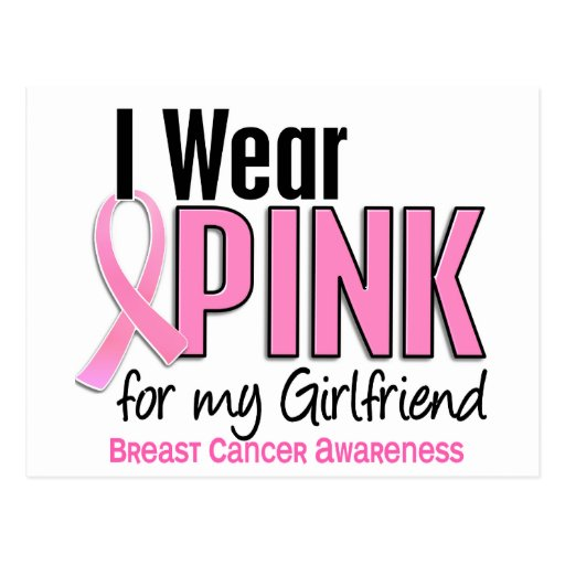 I Wear Pink For My Girlfriend 10 Breast Cancer Postcards