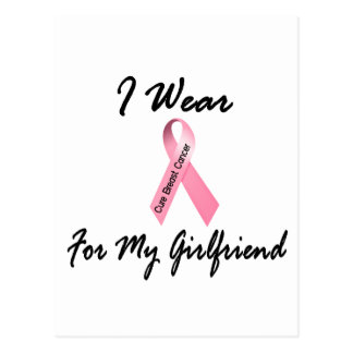 I Wear Pink For My Girlfriend 1 Breast Cancer Postcard