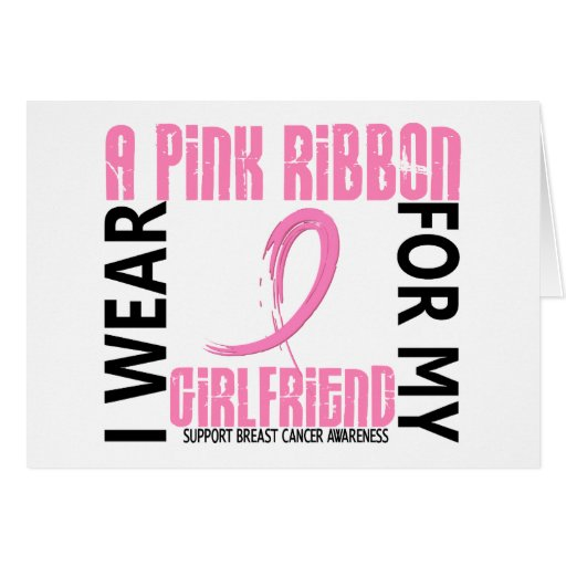 I Wear Pink For My Girlfriend 46 Breast Cancer Card