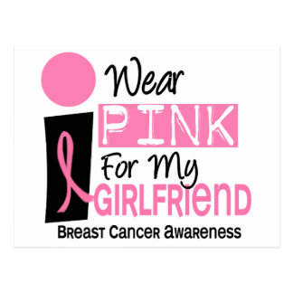 I Wear Pink For My Girlfriend 9 Breast Cancer Postcard