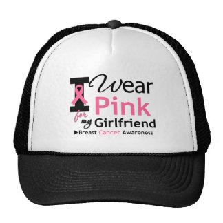 I Wear Pink For My Girlfriend Cap