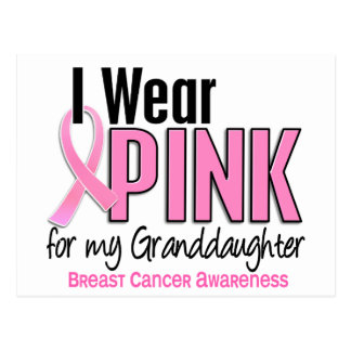 I Wear Pink For My Granddaughter 10 Breast Cancer Postcard