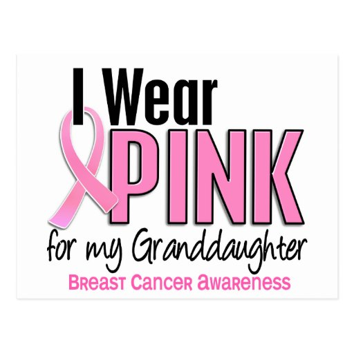 I Wear Pink For My Granddaughter 10 Breast Cancer Post Cards