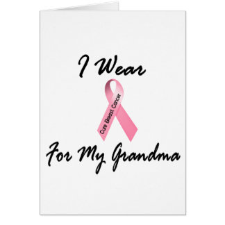 I Wear Pink For My Grandma 1 Breast Cancer Cards