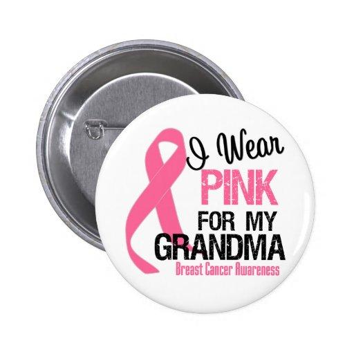 I Wear Pink For My Grandma 6 Cm Round Badge
