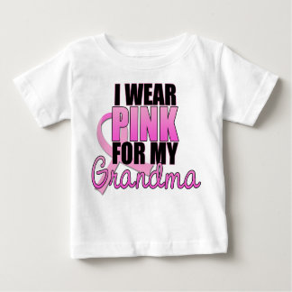 I Wear Pink for My Grandma - Breast Cancer Baby T-Shirt