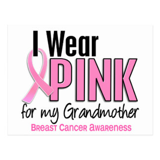 I Wear Pink For My Grandmother 10 Breast Cancer Postcard