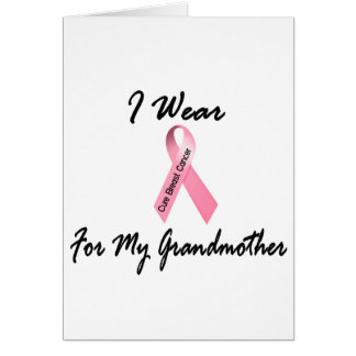 I Wear Pink For My Grandmother 1 Breast Cancer Greeting Cards