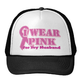 I wear pink for my husband trucker hats