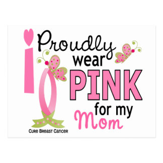 I Wear Pink For My Mom 27 Breast Cancer Post Cards