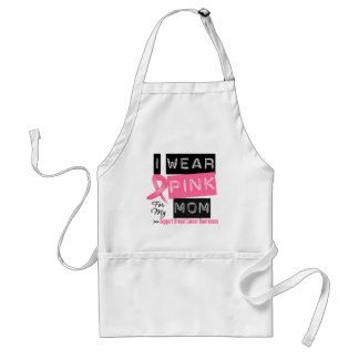 I Wear Pink For My Mom Breast Cancer Apron