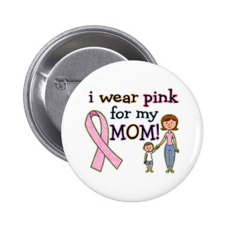I Wear Pink for My Mom Kids Boys 6 Cm Round Badge