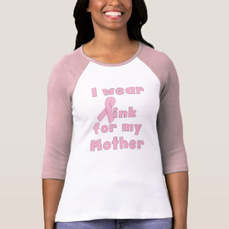 I Wear Pink For My Mother Raglan T-Shirt