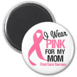 I Wear Pink For My Mum Fridge Magnets