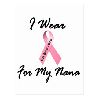 I Wear Pink For My Nana 1 Breast Cancer Postcard