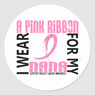 I Wear Pink For My Nana 46 Breast Cancer Round Sticker