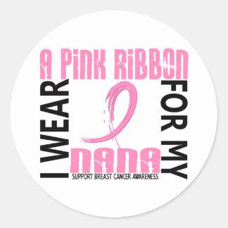 I Wear Pink For My Nana 46 Breast Cancer Round Sticker